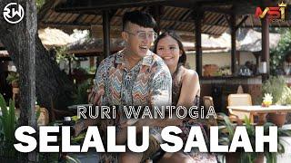 Ruri Wantogia - Selalu Salah (Official Music Video)