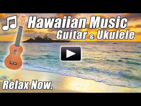 HAWAIIAN MUSIC Relaxing Acoustic Guitar Ukulele Instrumental Relax Hawaii Songs Folk Tropical Study