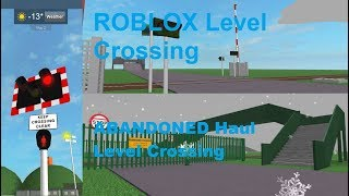 ROBLOX ABANDONED Haul Level Crossing