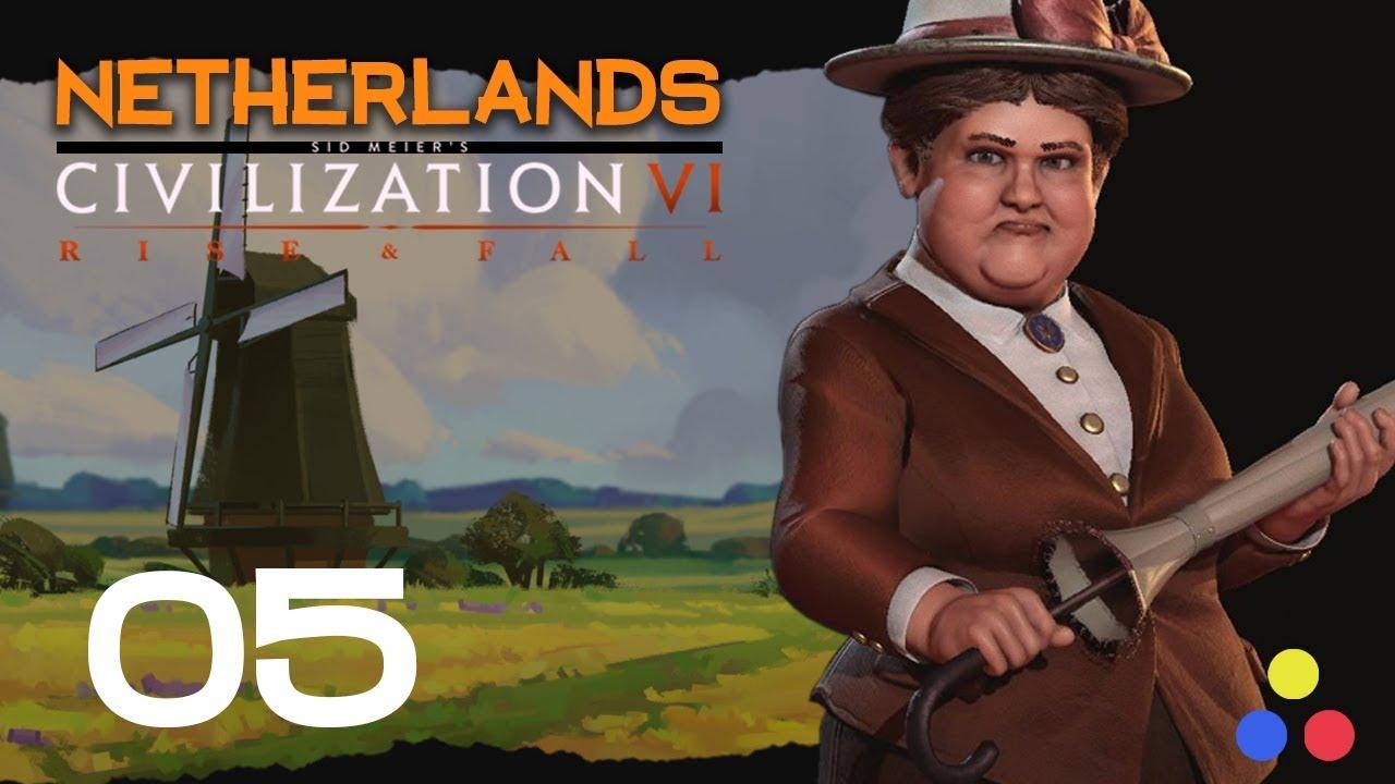 Deity Netherlands - Wilhelmina & The Dutch | Civilization 6 - Let's Play |  Episode 5 [Why Me]