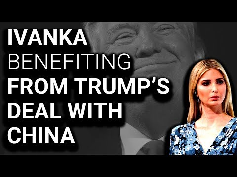 5 New Chinese Trademarks for Ivanka After Trump's Deal