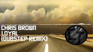 Chris Brown loyal [Resident Allien Trap Remix]