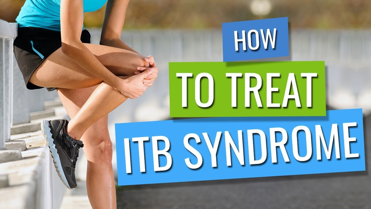 How to treat ITB syndrome. - YouTube