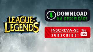 Download League of Legends (LOL) 2018 (ATUALIZADO)