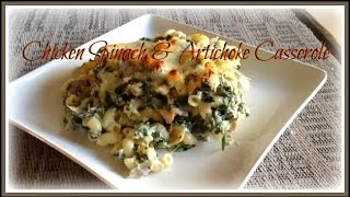 Chicken Spinach & Artichoke Casserole