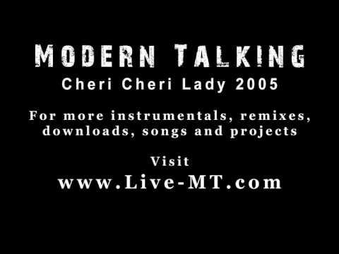 Modern Talking - Cheri Cheri Lady 2005