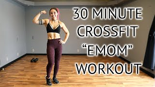 "30 Minute CrossFit ""EMOM"" Home Workout 