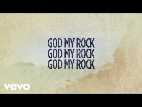 Paul Baloche - God My Rock (Lyric Video)