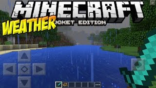 WEATHER in MCPE!! - RAIN, SNOW & LIGHTNING!! - Minecraft PE 0.12.0