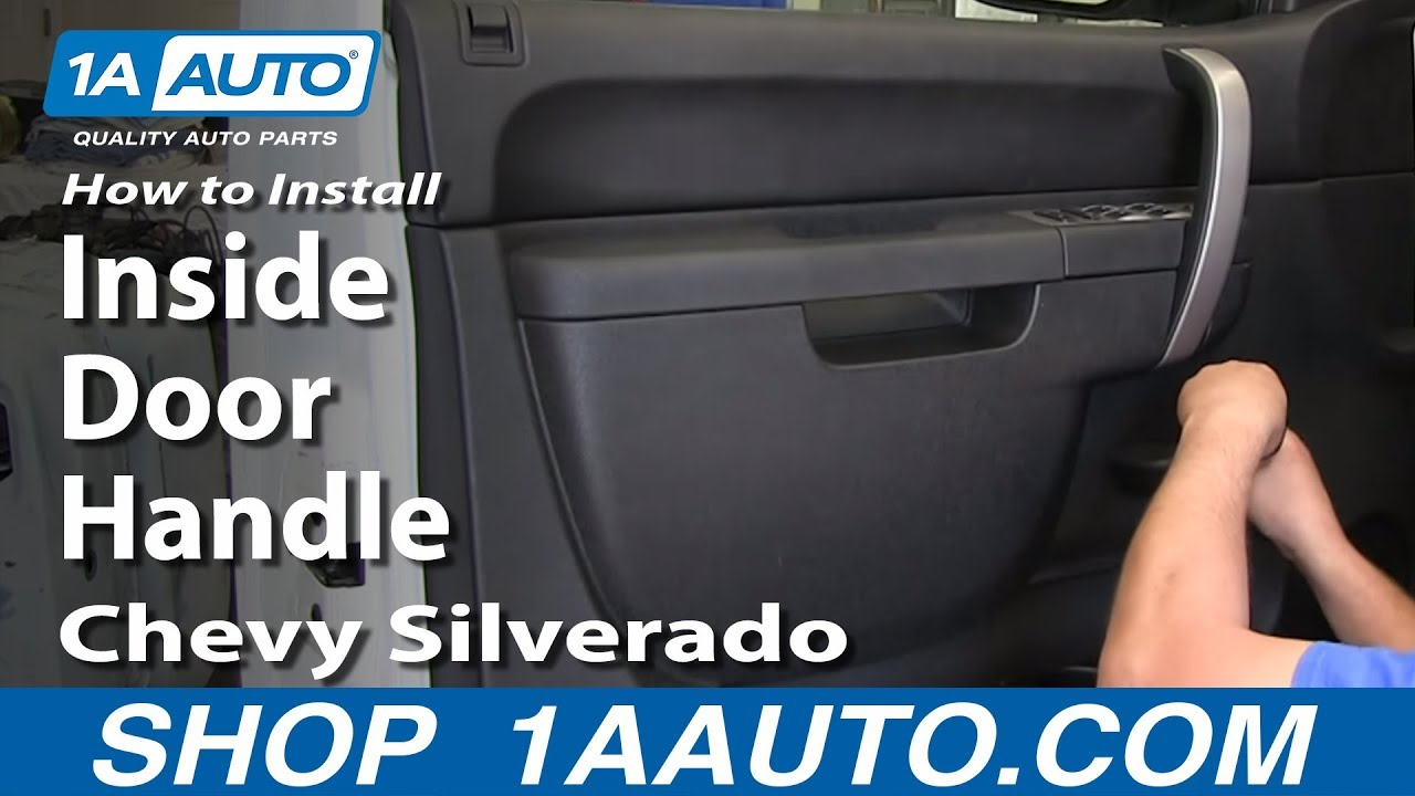 How To Replace Inside Door Handle 07 13 Chevy Silverado