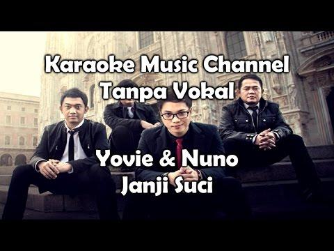 Karaoke Yovie & Nuno - Janji Suci | Tanpa Vokal