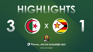 HIGHLIGHTS   Total AFCON Qualifiers 2021   Round 3 - Group H: Algeria 3-1 Zimbabwe
