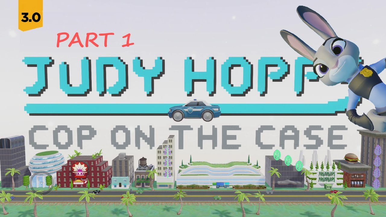 Download Di3.0 Judy Hopps Cop on the Case Gameplay Showcase Part 1