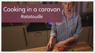 cooking in a caravan part 14 ratatouille