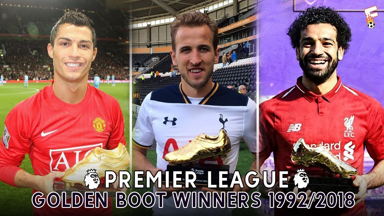 Download All Premier League Golden Boot Winners ⚽ 1992 - 2018 ⚽ Premier League Top Scorers All Time