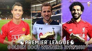 vuclip All Premier League Golden Boot Winners ⚽ 1992 - 2018 ⚽ Premier League Top Scorers All Time