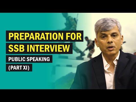 Preparation for SSB interview: Public Speaking. (Part XI)