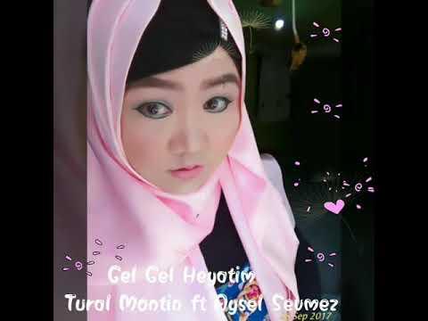 Gel Gel Heyatim By. Tural Montin ft Aysel Sevmez