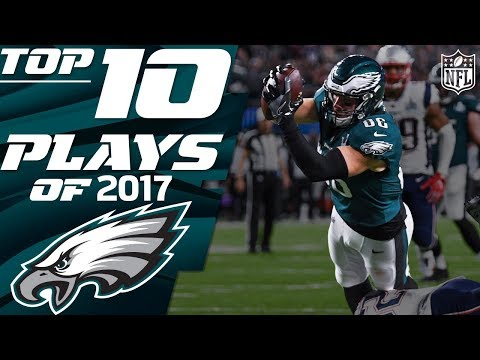 🦅 Eagles Top 10 Plays of the 2017 Season | NFL Highlights