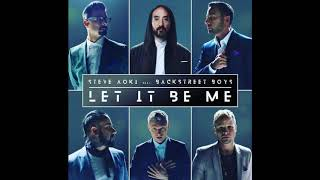 Steve Aoki Backstreet Boys Let It Be Me