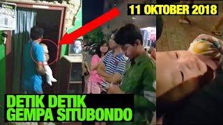 DETIK DETIK GEMPA SITUBONDO 6,4 SR JAWA TIMUR - 11 OKTOBER 2018
