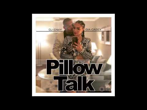 DJ Envy & Gia Casey's Pillow Talk: Volume 5