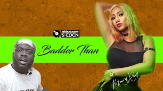 The Breakdown : Hajia4Real   Badder Than