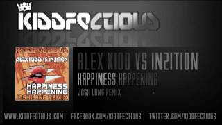 Alex Kidd vs In2ition - Happiness Happening (Josh Lang Remix) [KF022]