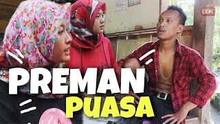PREMAN PUASA || #CINGIRE RAMADHAN #5