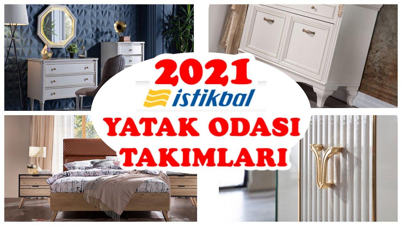 2021 İSTİKBAL YATAK ODASI TAKIMLARI/YENİ MODELLER FİYATLARIYLA BİRLİKTE