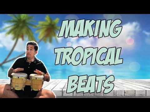 Making Tropical Drum Beats