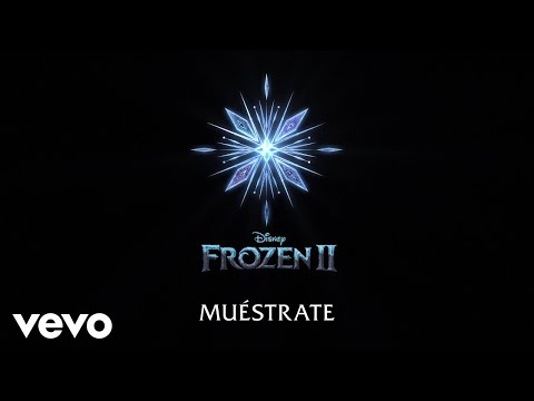 """Carmen Sarahí Leslie Gil - Muéstrate De """"Frozen 2""""Lyric"""