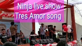 Tres Amor song live show Latest Punjabi song 2019 Ninja Preet Hundal