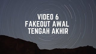 Video 6 FAKEOUT AWAL TENGAH AKHIR