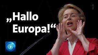 Nominierung zur Präsidentin der EU-Kommission: Von der Leyen stellt sich vor