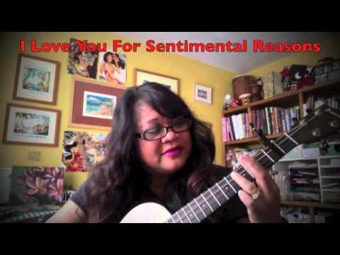 I Love You For Sentimental Reasons Ukulele Cover Youtube