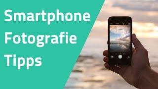 10 Tipps für bessere Smartphone Fotos