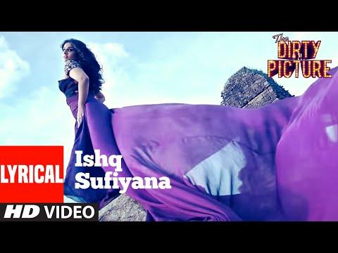Ishq Sufiyana Lyrical | The Dirty Picture | Emraan Hashmi,Vidya Balan | Vishal - Shekhar