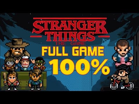 Stranger Things - 100% Full Game Walkthrough