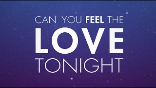 can-you-feel-the-love-tonight-official-lyric-