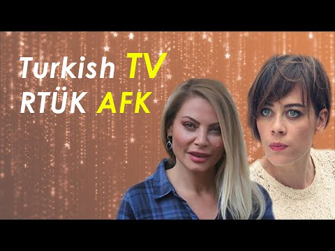 Turkish TV RTÜK AFK