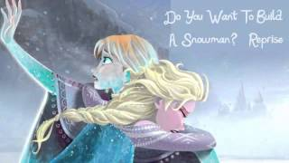 Frozen - Do You Want To Build A Snowman? (Reprise Cover)