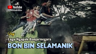 BON BIN SELAMANIK ~ Jay # Lagu Wisata Banjarnegara