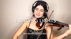 The Weeknd- Blinding Lights- Violin Cover- Barbara Krajewska