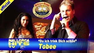 Tobee, Du ich trink Dich schön - Schlager Stadel XXL