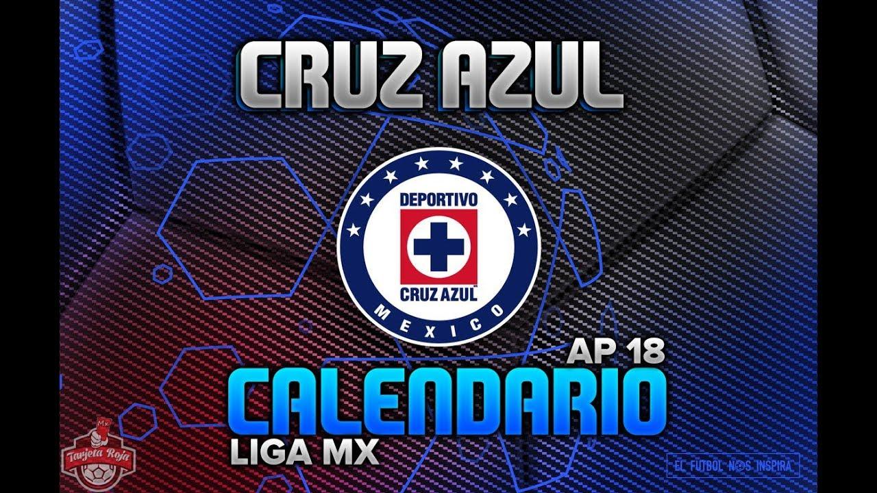Cruz Azul Calendario Oficial | Apertura 2018 Liga Mx