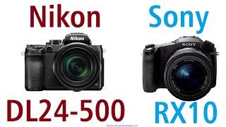 nikon dl24 500 vs sony cyber shot rx10