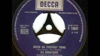 "Eli Bonaparte  "" Never An Everyday Thing """