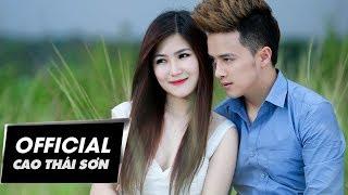 Sẽ Có Người Cần Anh | Cao Thái Sơn & Hương Tràm | #SCNCA | Official MV