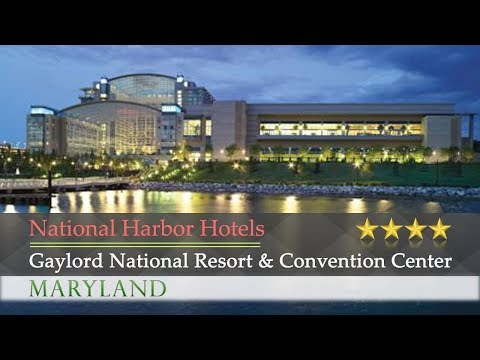 Gaylord National Resort & Convention Center - National Harbor Hotels, Maryland